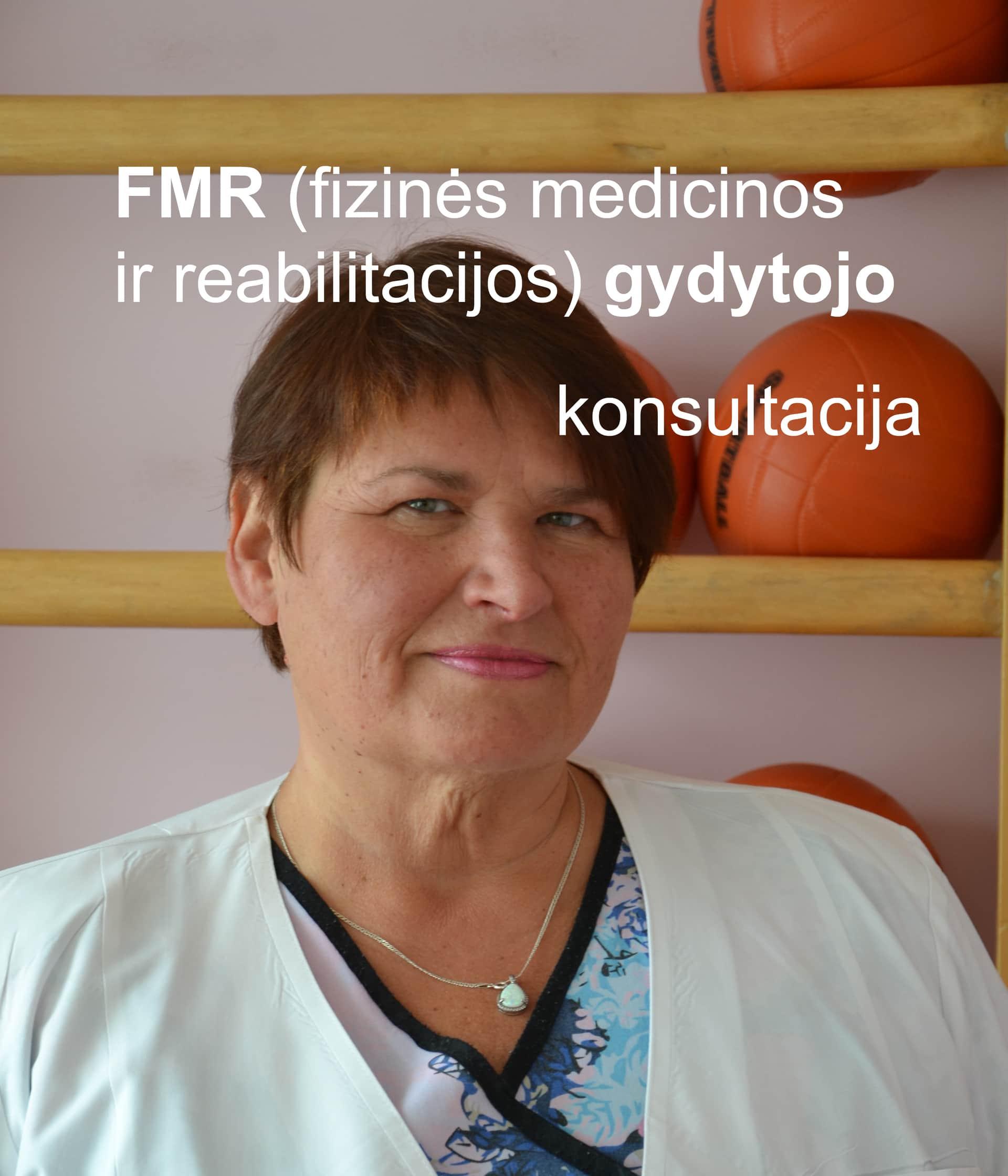 FMR (fizinės medicinos ir reabilitacijos) gydytojo konsultacija