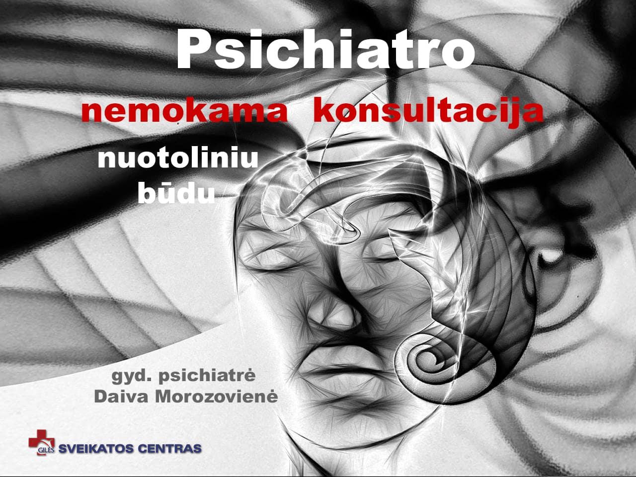 Psichiatro konsultacija NUOTOLINIU būdu